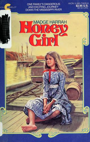 Honey girl by Madge Harrah