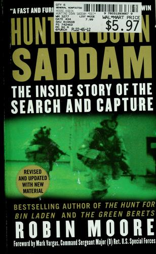 Hunting down Saddam by Moore, Robin
