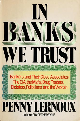 In banks we trust by Penny Lernoux