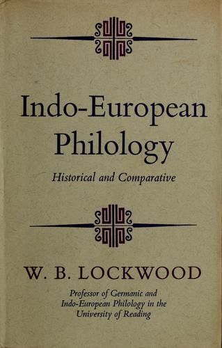Indo-European philology by W. B. Lockwood