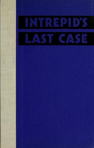 Intrepid's last case by William Stevenson