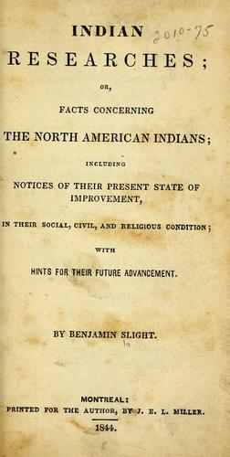 Indian researches, or, facts concerning the North American Indians