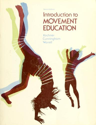 Introduction to movement education by Glenn Kirchner