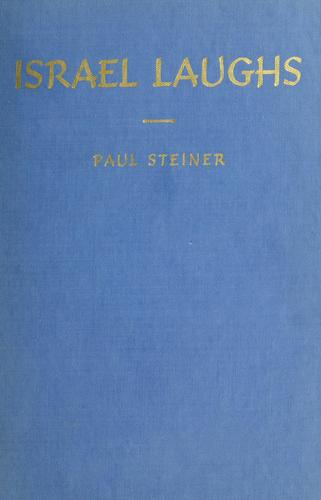 Israel laughs by Steiner, Paul