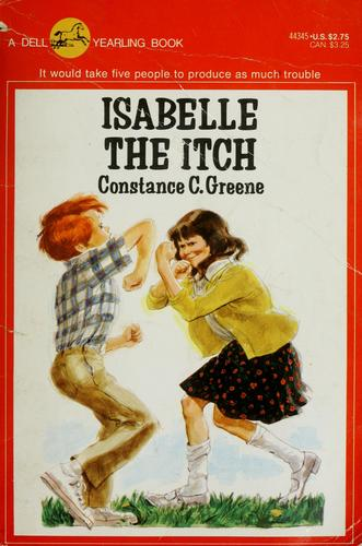 Isabelle the itch by Constance C. Greene