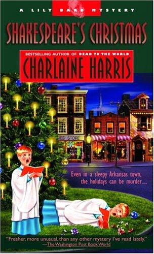 Shakespeare's Christmas (The Third Lily Bard Mystery) by Charlaine Harris