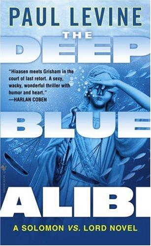 The Deep Blue Alibi by Levine, Paul