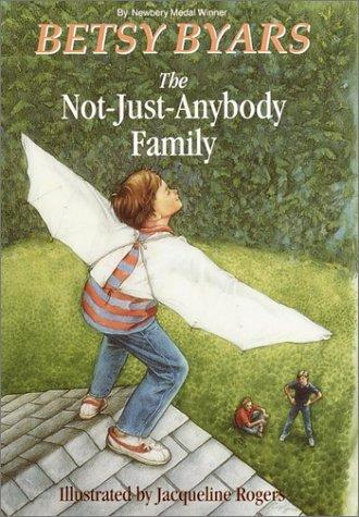 The not-just-anybody family by Betsy Cromer Byars