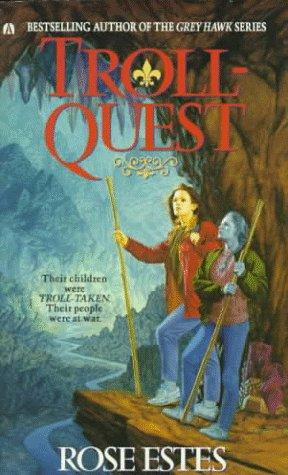Troll-Quest by Rose Estes