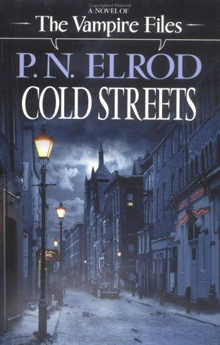 Cold streets by P. N. Elrod