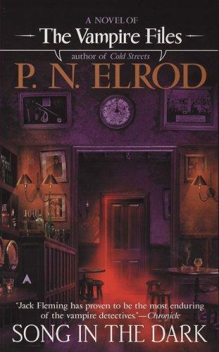 Song In The Dark (Vampire Files) by P. N. Elrod
