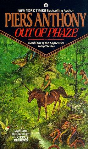 Out of Phaze (Apprentice Adept) by Piers Anthony