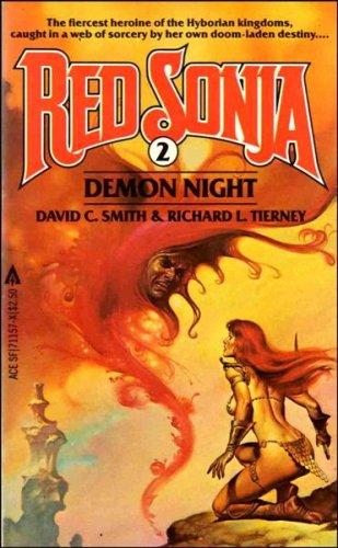 Demon Night (Red Sonja, No 2) by please see David Clayton Smith