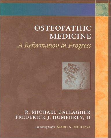 Osteopathic medicine by R. Michael Gallagher