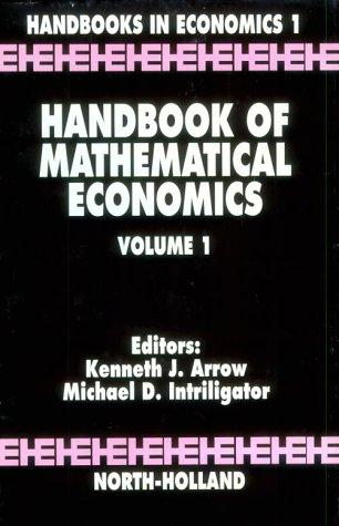 Handbook of mathematical economics by