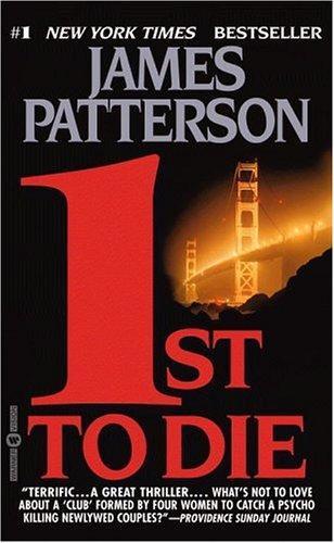 1st to Die: A Novel (Women's Murder Club, No 1)