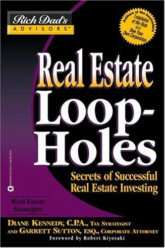 Real Estate Loopholes by Garrett Sutton
