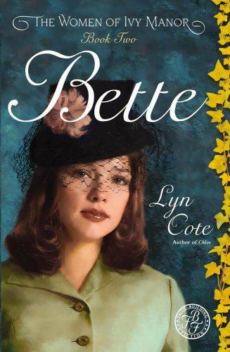 Bette by Lyn Cote