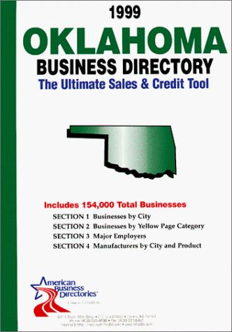 1999 Oklahoma Business Directory by infoUSA Inc.