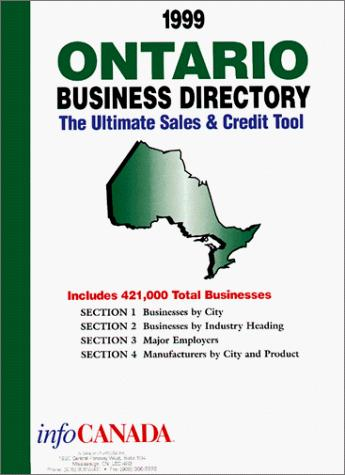 1999 Ontario Business Directory by infoUSA Inc.