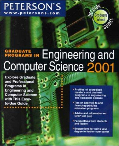 Peterson's Graduate Programs in Engineering and Computer Science 2001 by Peterson's
