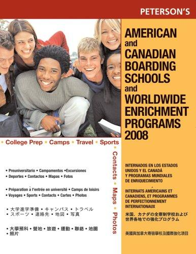 American Canadian Board Sch 2008 (American and Canadian Boarding Schools and Worldwide Enrichment Programs) by Peterson's