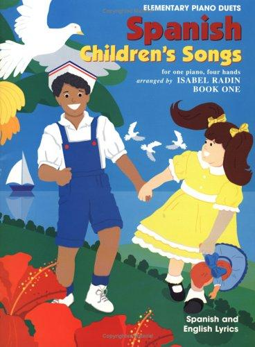 Spanish Children's Songs by Isabel Radin