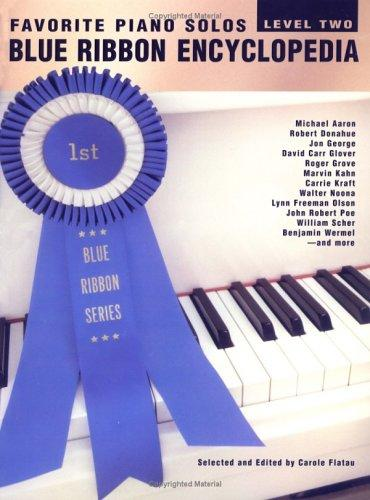 Favorite Piano Solos Blue Ribbon Encyclopedia by Carole Flatau