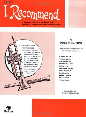 I Recommend C Flute by James Ployhar