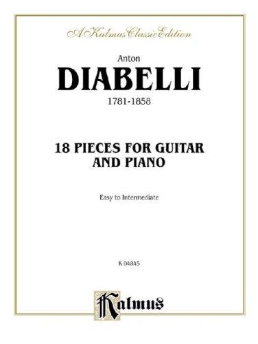 18 Pieces for Guitar and Piano by Anton Diabelli