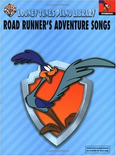 Road Runner's Adventure Songs by Carole Flatau
