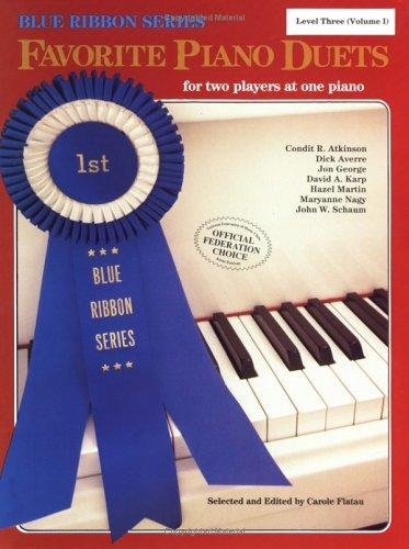 Favorite Piano Duets / Volume 1 - Level 3 by Carole Flatau