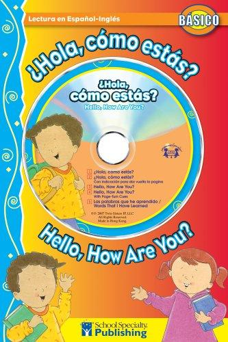 ¿Hola, cómo estas? / Hello, How Are You? Spanish-English Reader With CD (Dual Language Readers) by Kim Mitzo Thompson