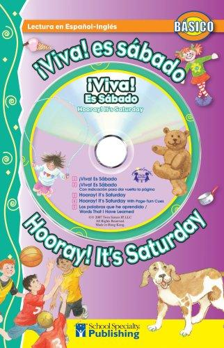 ¡Viva! ¡Es sábado! / Hooray! It's Saturday! Spanish-English Reader With CD (Dual Language Readers) by Kim Mitzo Thompson