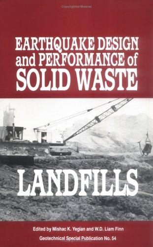 Earthquake Design and Performance of Solid Waste Landfills by W. D. Liam Finn