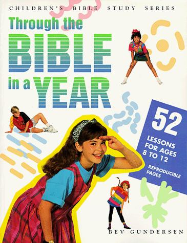 Image 0 of Through the Bible in a Year (Children's Bible Study Series)