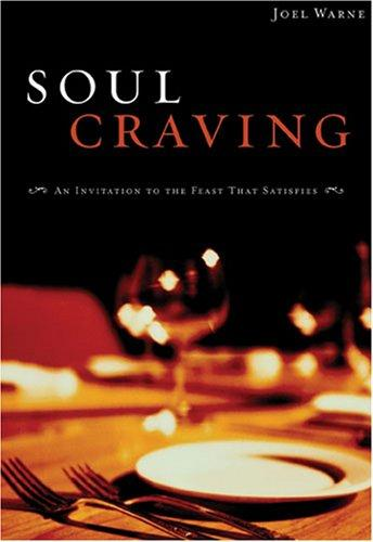Soul Craving by Joel Warne