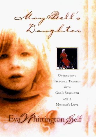 May Bells Daughter by Eva Whittington Self