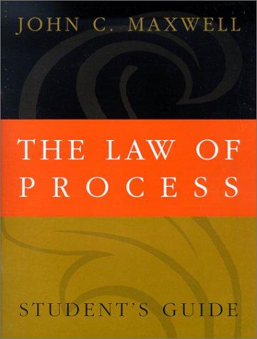 The Law of Process by John C. Maxwell