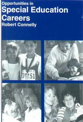 Opportunities in Special Education Careers by Robert Connelley