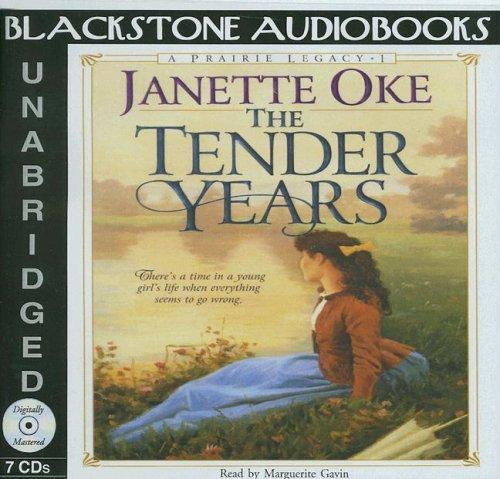 The Tender Years (Prairie Legacy Series #1)