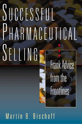 Successful Pharmaceutical Selling by Martin Bischoff