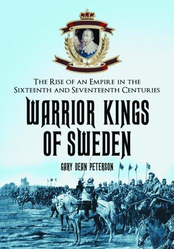 Warrior Kings of Sweden by Gary Dean Peterson