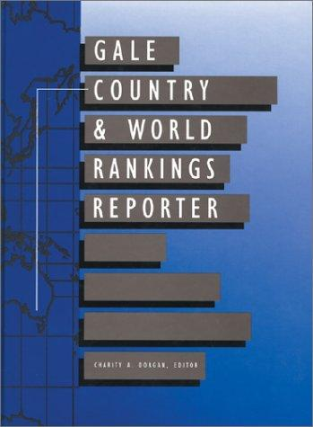 Gale Country & World Rankings Reporter (Gale Country and World Rankings Reporter) by Gale Group
