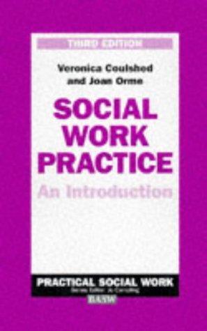 Social Work Practice (British Association of Social Workers (BASW) Practical Social Work)