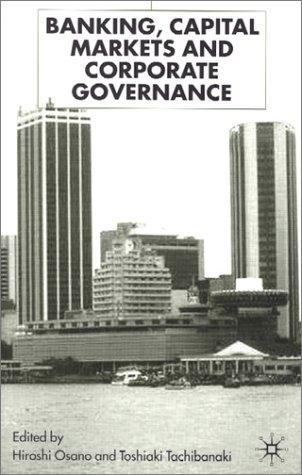 Banking, capital markets, and corporate governance by