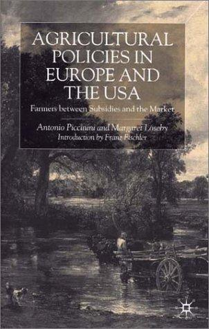 Agricultural policies in Europe and the USA by