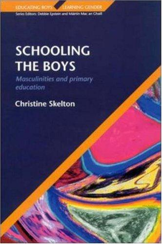 Schooling the Boys by Christine Skelton