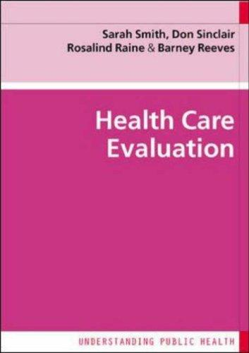 Health care evaluation by