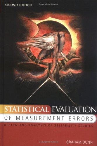 Statistical evaluation of measurement errors by G. Dunn